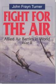 Cover of: Fight for the Air by John Frayn Turner