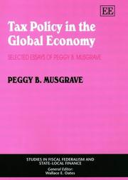 Cover of: Tax Policy in the Global Economy | Peggy B. Musgrave
