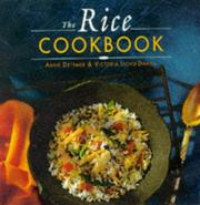 Cover of: The Rice Cookbook Dettmer Anne | Dettmer Anne