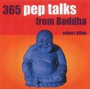 Cover of: 365 Pep Talks from Buddha (Thousand Paths to) | Robert Allen
