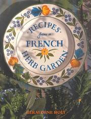 Cover of: Recipes from a French Herb Garden | Inc. Sterling Publishing Co.
