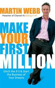 Cover of: Make Your First Million | Martin Webb