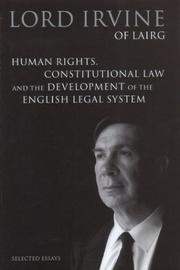 Cover of: Human rights, constitutional law, and the development of the English legal system by Irvine of Lairg, Alexander Andrew Mackay Irvine Baron