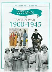 Cover of: Women in Peace and War (1900-1945) (Other Half of History) by Fiona MacDonald