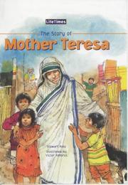 Cover of: The Story of Mother Teresa (Life Times) | Ross, Stewart.