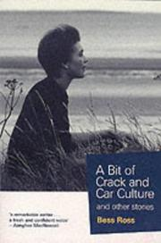 Cover of: A bit of crack and car culture by Bess Ross