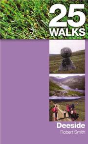 Cover of: Deeside (25 Walks) | Robert Smith