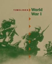 Cover of: Timelines, World War I (Timelines) by Ross, Stewart.