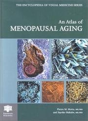 Cover of: An atlas of menopausal aging | Pietro M. Motta