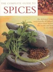 Cover of: The Complete Guide to Spices by Sallie Morris