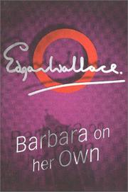 Cover of: Barbara on Her Own by Edgar Wallace