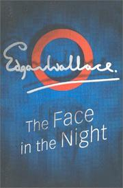 Cover of: The face in the night | Edgar Wallace