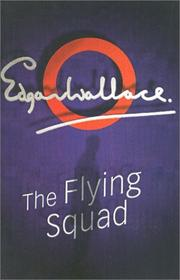 Cover of: The Flying Squad by Edgar Wallace