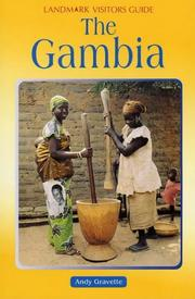 Cover of: The Gambia (Landmark Visitors Guides) | Andy Gravette