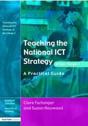 Cover of: Teaching the National ICT Strategy at Key Stage 3 | Clare Furlonger