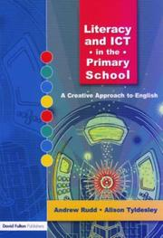 Cover of: Literacy and ICT in the Primary School by Andrew Rudd