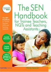 Cover of: The SEN Handbook for Trainee Teachers, NQTs and Teaching Assistants (David Fulton / Nasen Publication) | Wendy Spooner