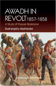 Cover of: Awadh in revolt, 1857-1858 by Rudrangshu Mukherjee