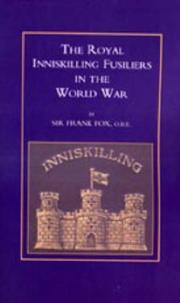 Cover of: Royal Inniskilling Fusiliers in the World War (1914-1918) by Frank Fox