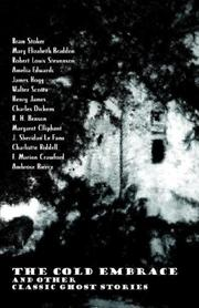 Cover of: The Cold Embrace and Other Classic Ghost Stories by Bram Stoker