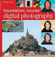 Cover of: Digital Photography Foundation Course | Steve Luck