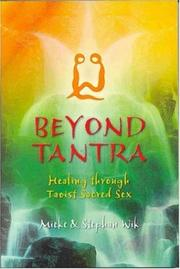 Cover of: Beyond tantra | Mieke Wik, Stephan Wik