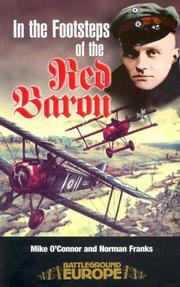 Cover of: In the footsteps of the Red Baron by O'Connor, Mike