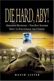 Cover of: DIE HARD, ABY! by David Lister