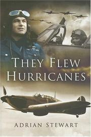 Cover of: They Flew Hurricanes | Adrian Stewart