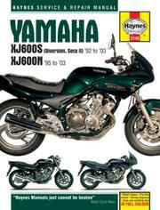 Cover of: Yamaha XJ600S (Diversion, Seca II) '92 to '03, XJ600N '95 to '03 | John Harold Haynes