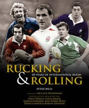 Cover of: Rucking and Rolling by Peter Bills