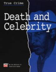 Cover of: Death and Celebrity (True Crimes) | Time-Life Books
