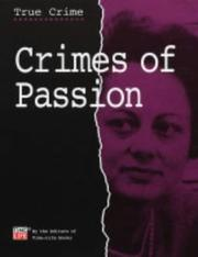 Cover of: Crimes of Passion (True Crimes) | Time-Life Books