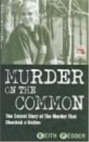 Cover of: Murder on the Common (Blakes True Crime Library) by Keith Pedder