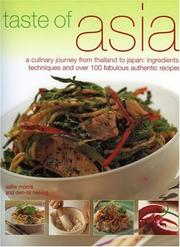 Cover of: Taste of Asia: A Culinary Journey from Thailand to Japan | Sallie Morris