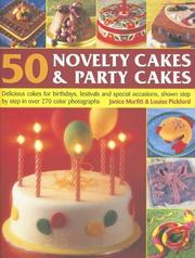 Cover of: 50 Novelty Cakes & Party Cakes | Janice Murfitt