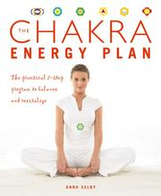 Cover of: The Chakra Energy Plan by Anna Selby
