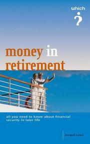 "Cover of: Money in Retirement (""Which?"" Guides) by Jonquil Lowe"