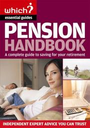 Cover of: The Pension Handbook (Which Essential Guides) by Jonquil Lowe