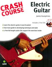 Cover of: Crash Course Electric Guitar (Crash Course) (Crash Course) | Jamie Humphries