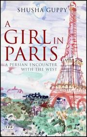 Cover of: A Girl in Paris | Shusha Guppy