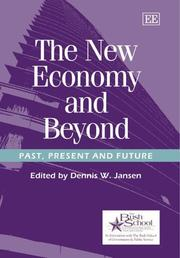 Cover of: The New Economy And Beyond by Dennis W. Jansen