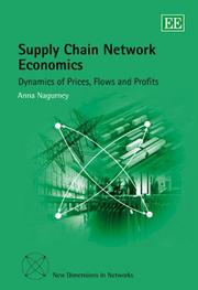 Cover of: Supply Chain Network Economics by Anna Nagurney