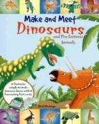 Cover of: Make and Meet Dinosaurs and Pre-Historic Animals | Ruth Wickings