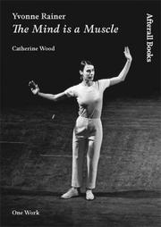 Cover of: Yvonne Rainer | Catherine Wood, Yvonne Rainer