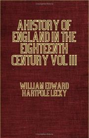 Cover of: A History Of England In The Eighteenth Century by William Edward Hartpole Lecky