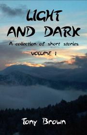 Cover of: Light And Dark | Tony Brown