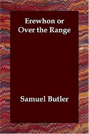 Cover of: Erewhon or Over the Range | Samuel Butler