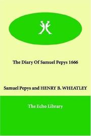 Cover of: The diary of Samuel Pepys, 1666 | Samuel Pepys