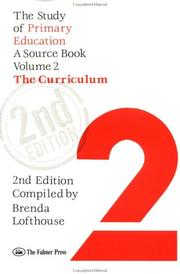 Cover of: The Study Of Primary Education: A Source Book | Brenda Lofthous